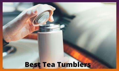 Best Tea Tumblers
