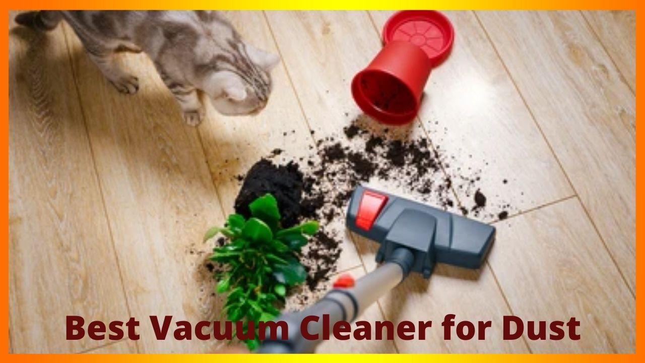 Best Vacuum Cleaner for Dust