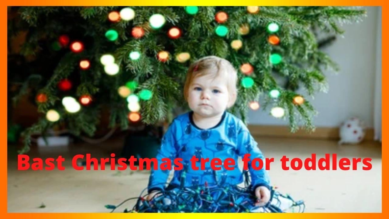 Best Christmas tree for toddler