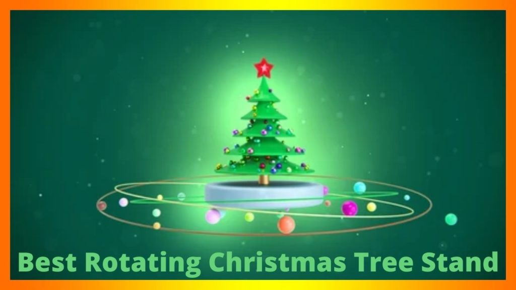 Best Rotating Christmas tree stand